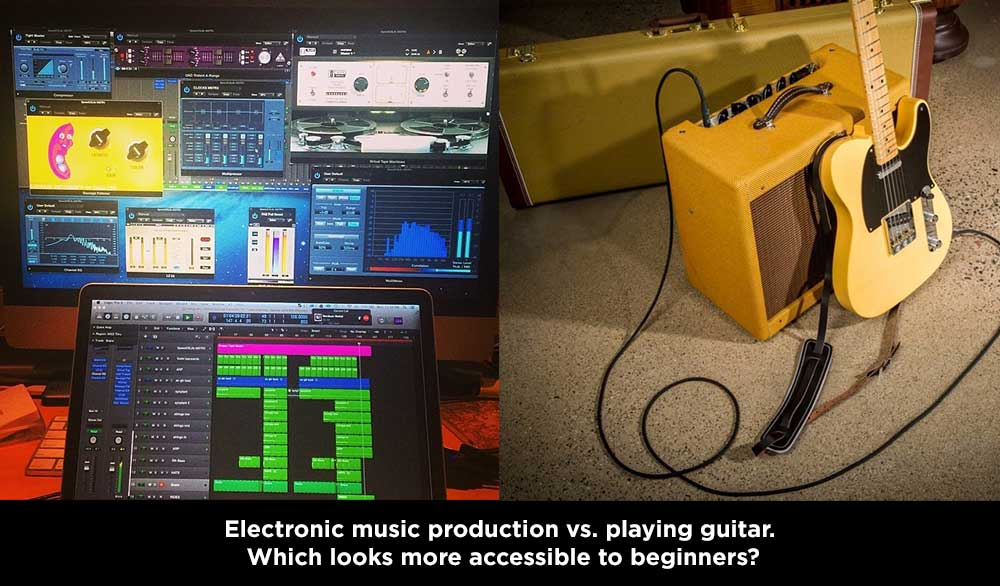 Electronic music vs. playing guitar