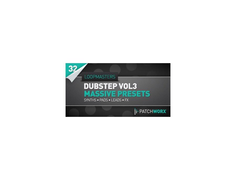 Loopmasters dubstep synths vol 3 massive presets xl