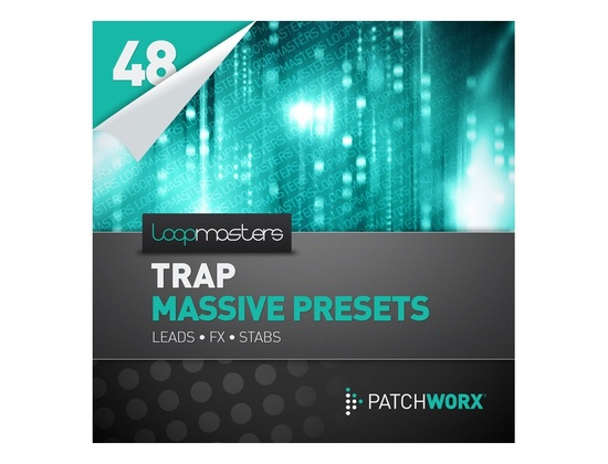 Loopmasters Trap Synths Massive Presets