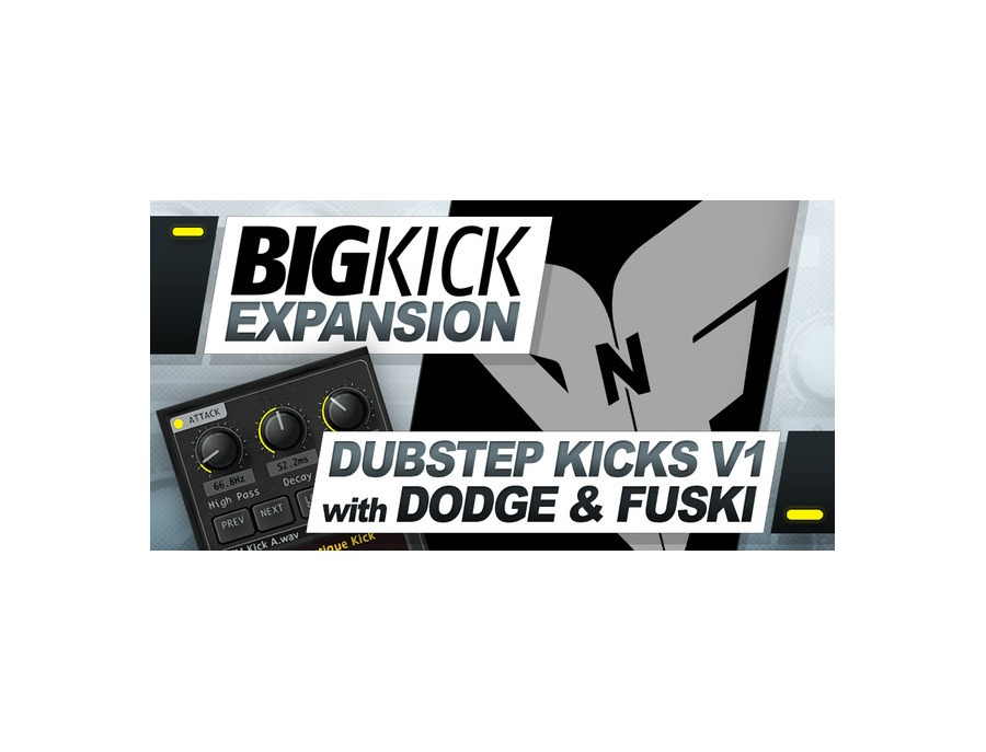 Plugin Boutique BigKick Expansion V1- Dubstep Kicks with Dodge & Fuski