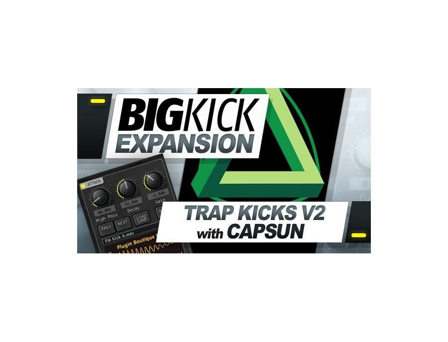 Plugin Boutique BigKick Expansion V2 - Trap Kicks with CAPSUN