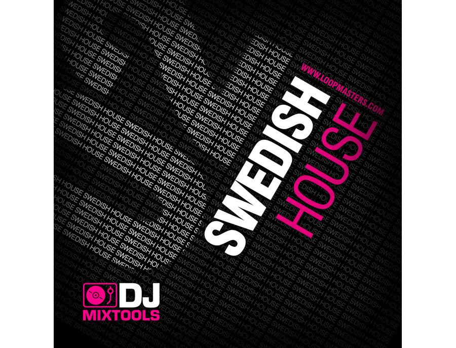 Loopmasters DJ Mixtools 02 - Swedish House