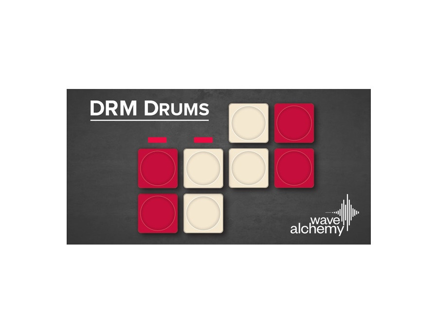 Wave Alchemy DRM Drums