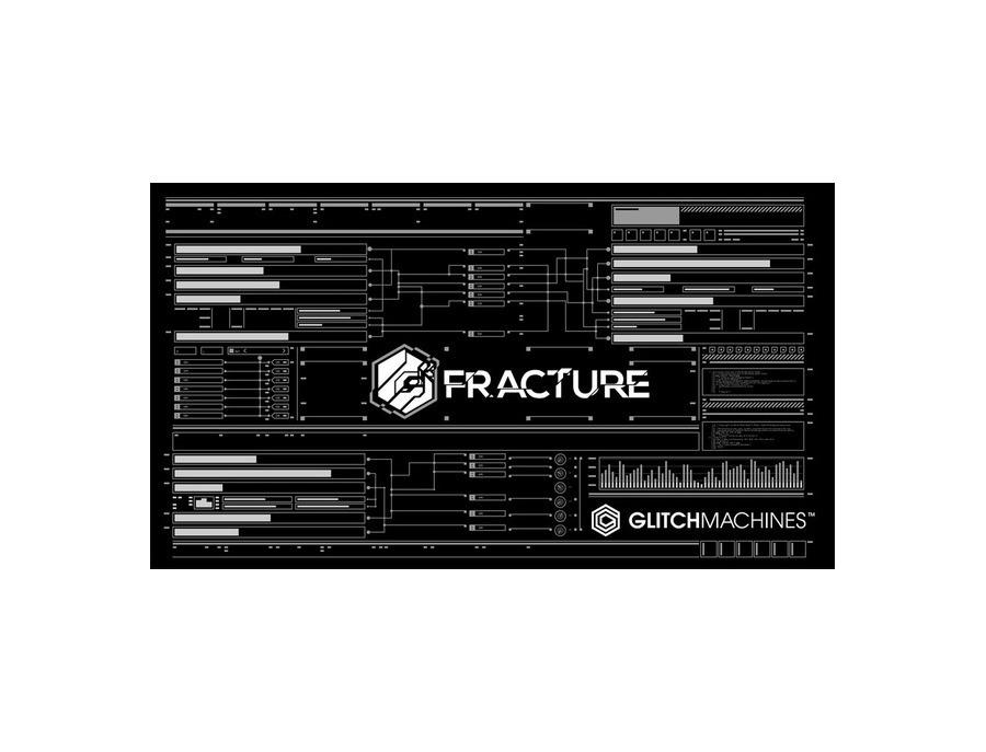 Glitchmachines Fracture