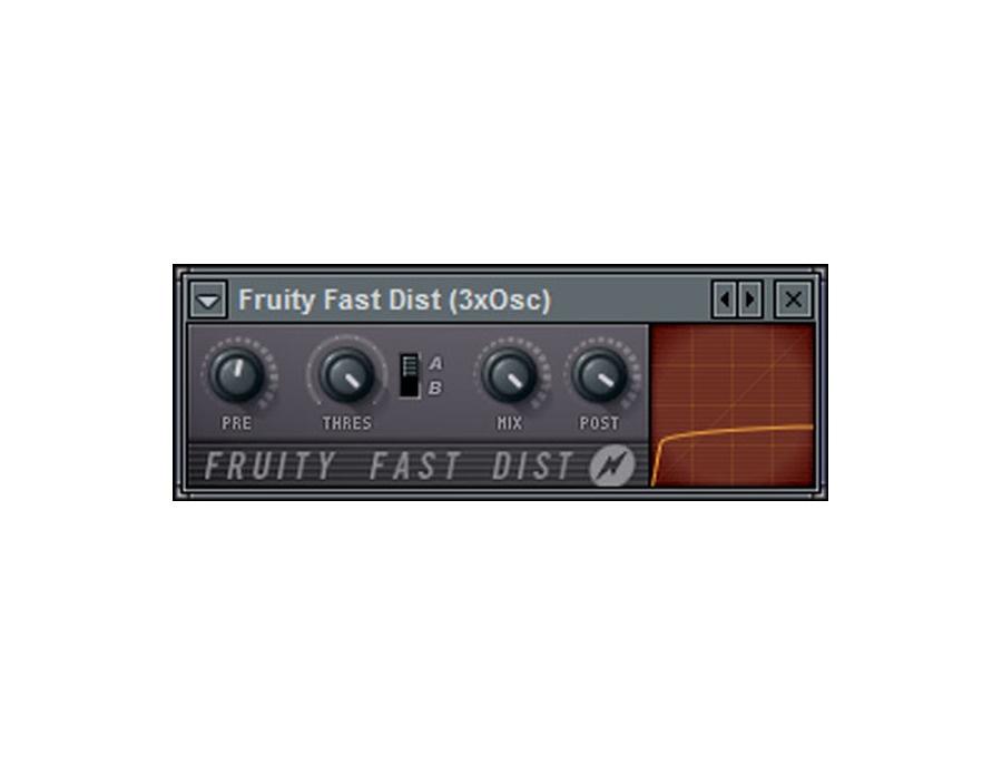 Fruity fast dist xl