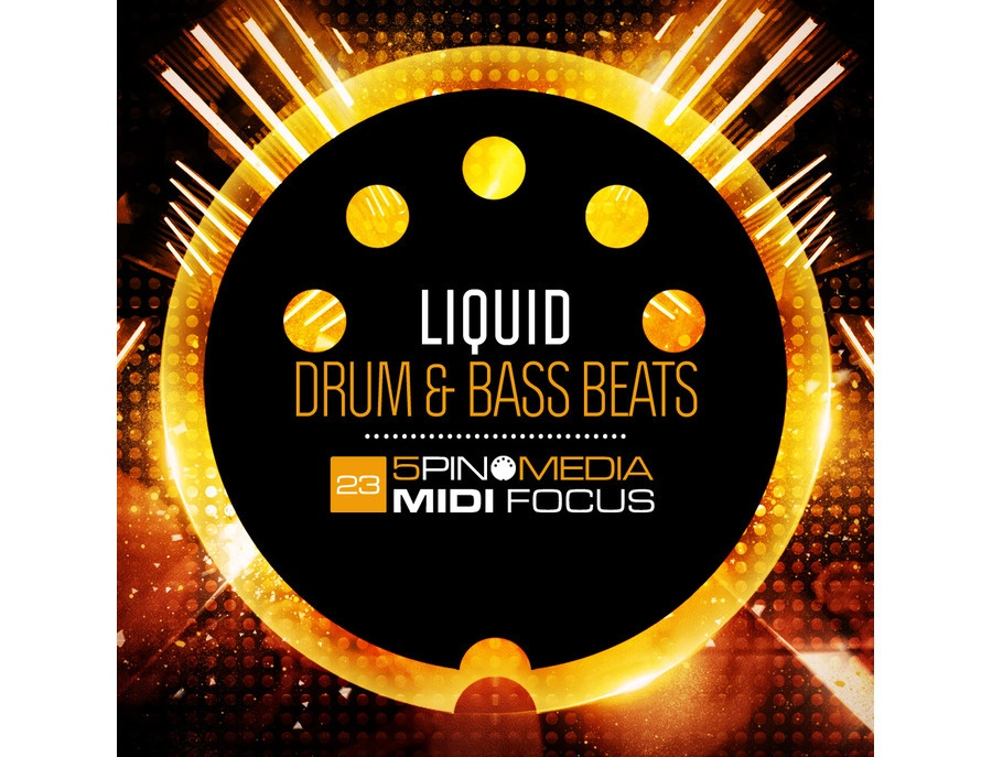 5Pin Media MIDI Focus - Liquid Drum & Bass Beats