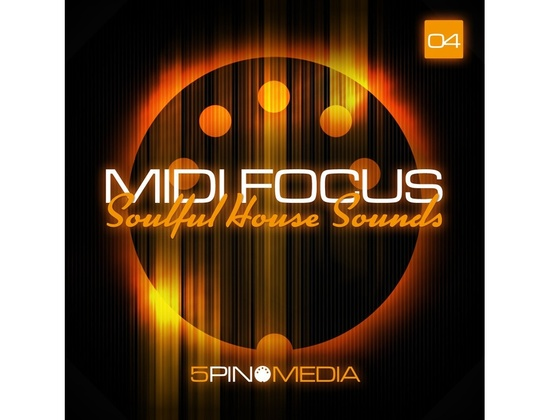 5Pin Media MIDI Focus - Soulful House Sounds