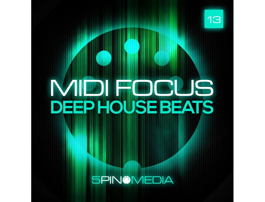 5Pin Media MIDI Focus - Deep House Beats