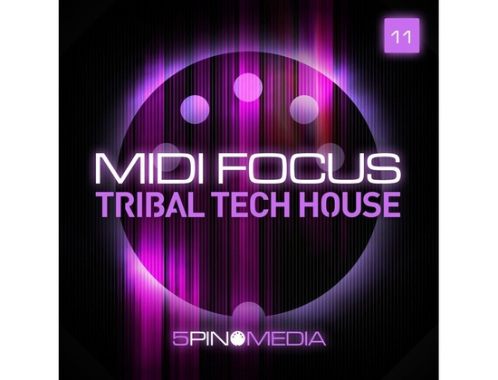 5Pin Media MIDI Focus - Tribal Tech House