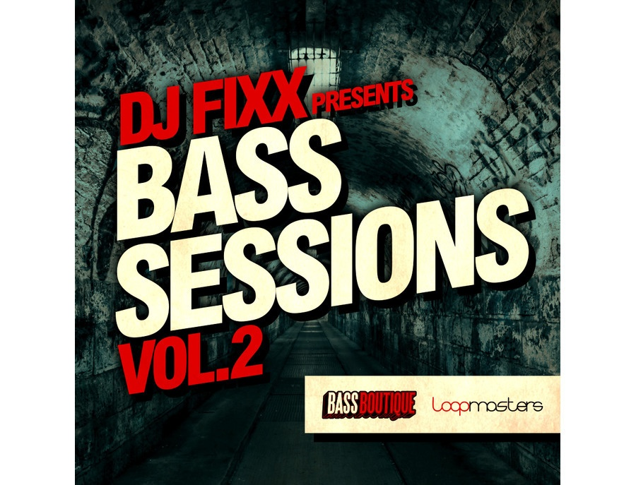 Bass Boutique DJ Fixx Presents Bass Sessions Vol. 2