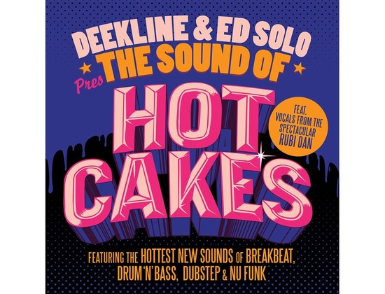 Bass Boutique Deekline & Ed Solo Presents the Sound of Hotcakes