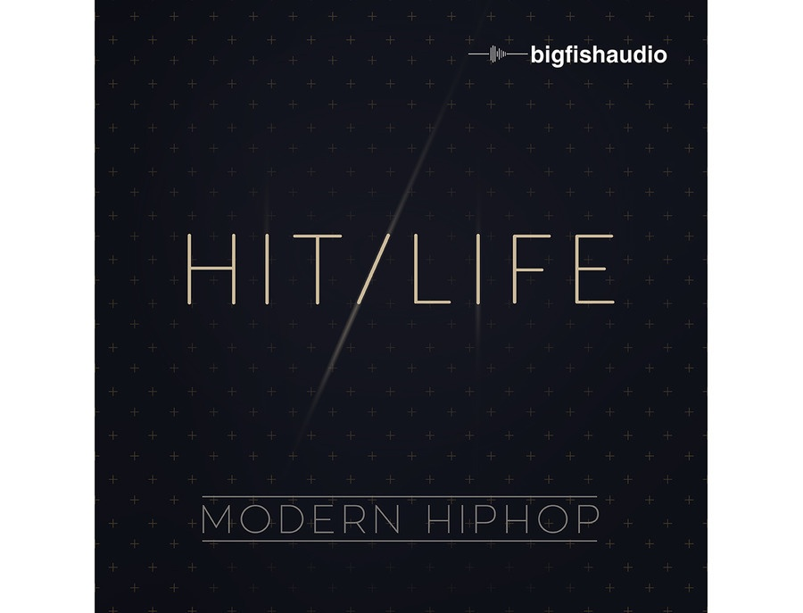 Big Fish Audio Hit Life - Modern Hip Hop