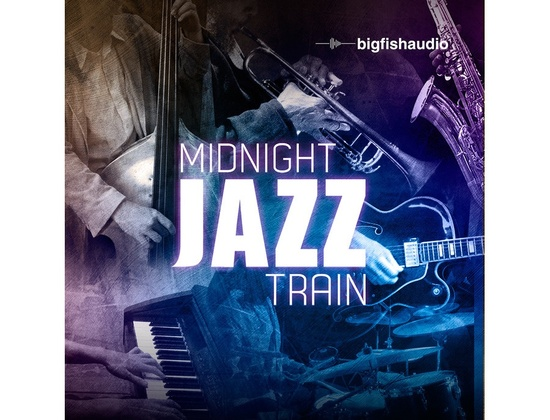 Big Fish Audio Midnight Jazz Train