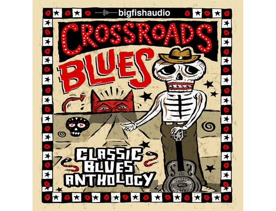 Big Fish Audio Crossroads Blues