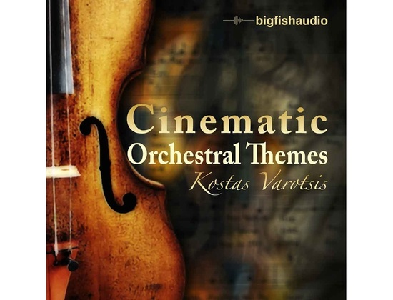 Big Fish Audio Cinematic Orchestral Themes