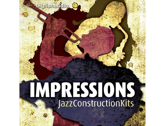 Big Fish Audio Impressions - Jazz Construction Kits