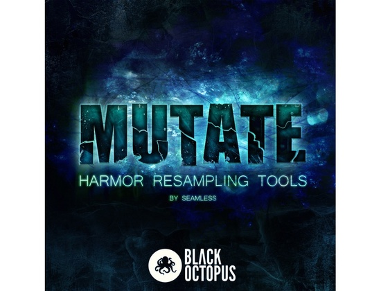 Black Octopus Mutate: Harmor Resampling Tools