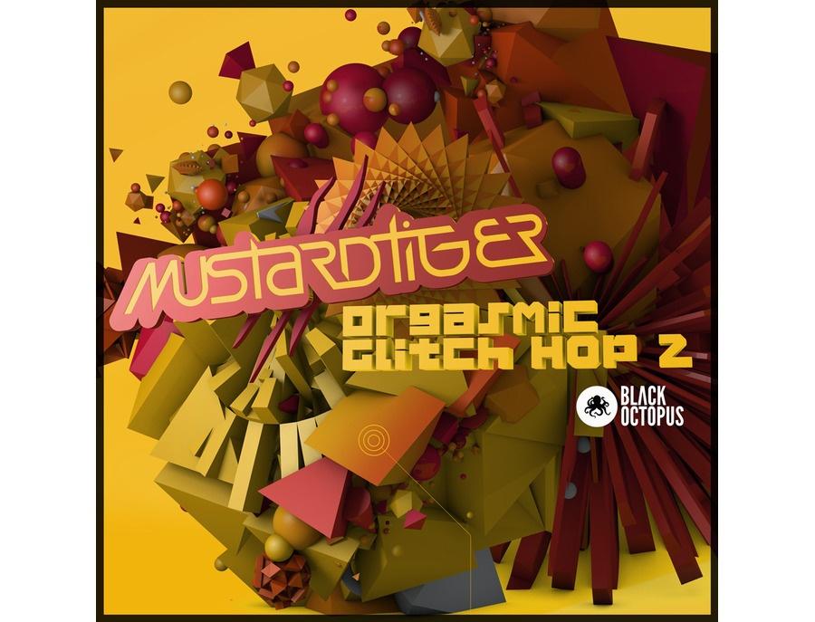 Black Octopus Orgasmic Glitch Hop 2:  Mustard Tiger Edition