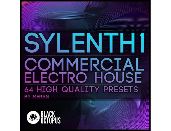 Black Octopus Sylenth1 Commercial Electro House