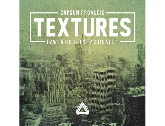 CAPSUN ProAudio Textures â?? Raw Fields & Dusty Cuts Vol. 1