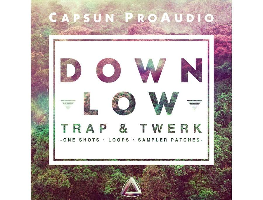 Capsun proaudio down low trap twerk xl