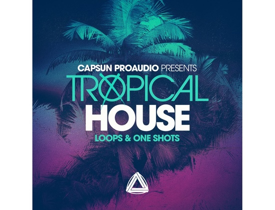 CAPSUN ProAudio Tropical House