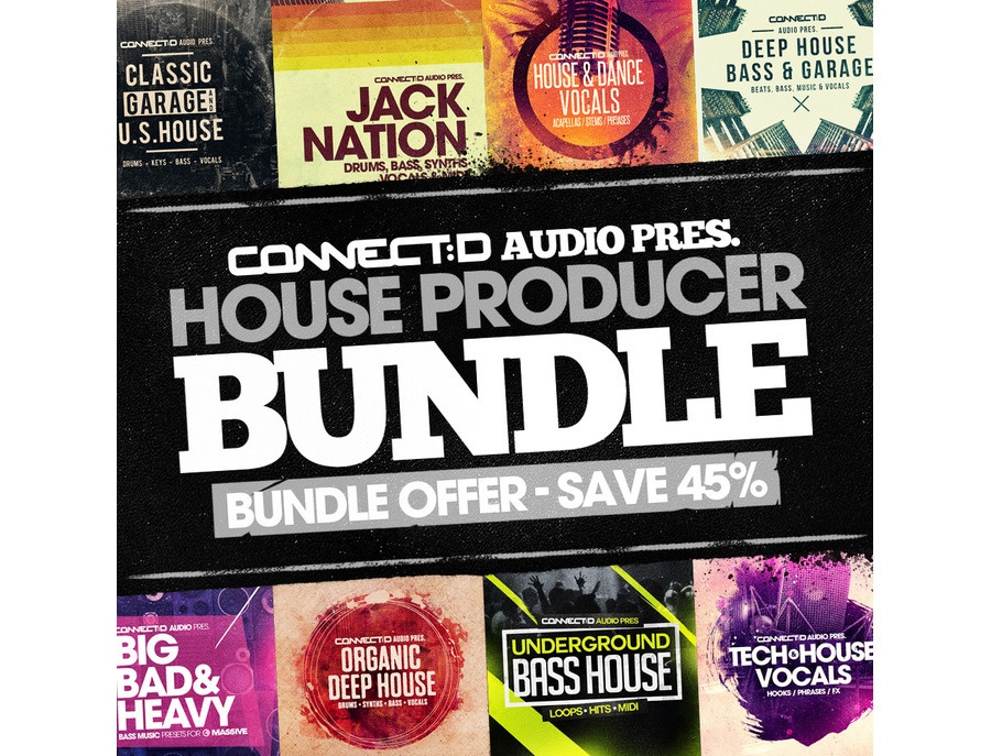 CONNECTD Audio Pres. House Producer Bundle