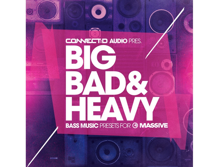 CONNECTD Audio Big Bad & Heavy