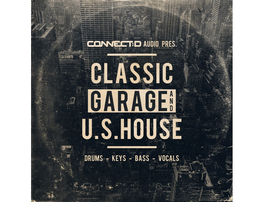 CONNECTD Audio Classic Garage And U.S House
