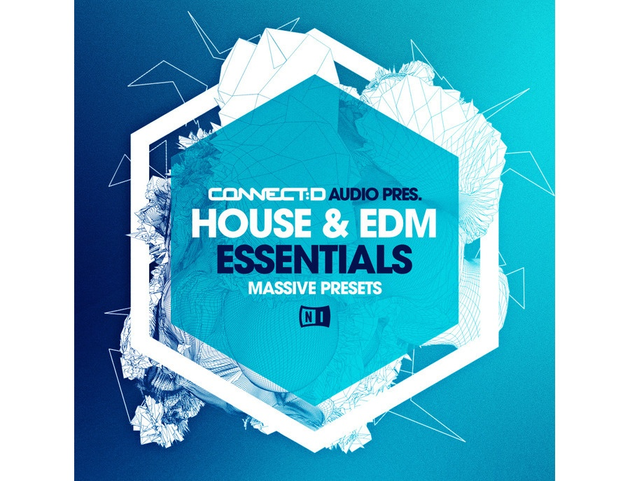 CONNECTD Audio House & EDM Essentials - Massive Presets