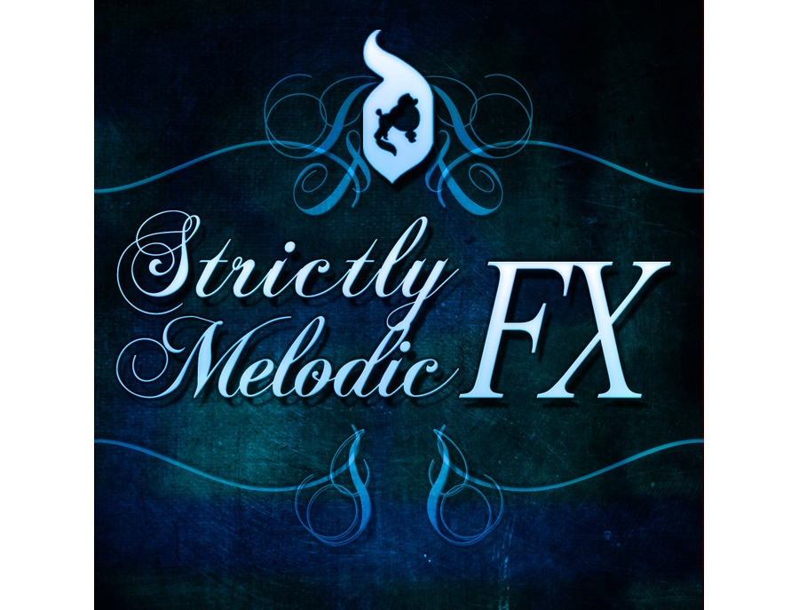 Delectable Records Strictly Melodic FX