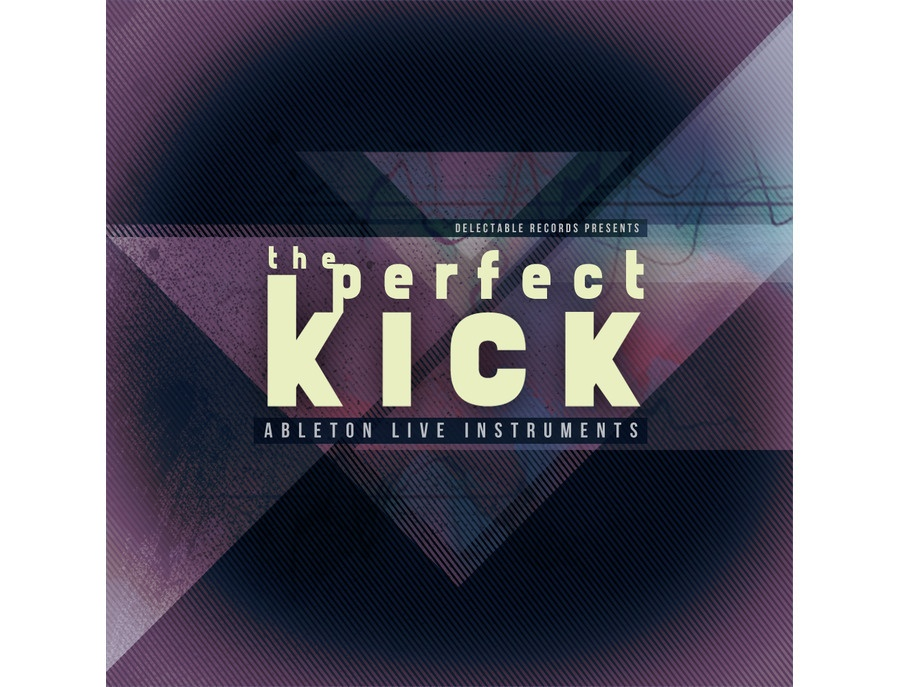 Delectable Records The Perfect Kick