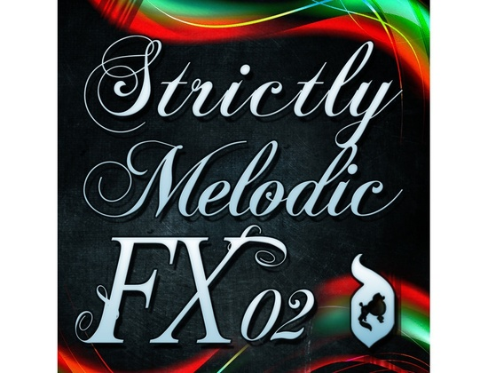 Delectable Records Strictly Melodic FX 02