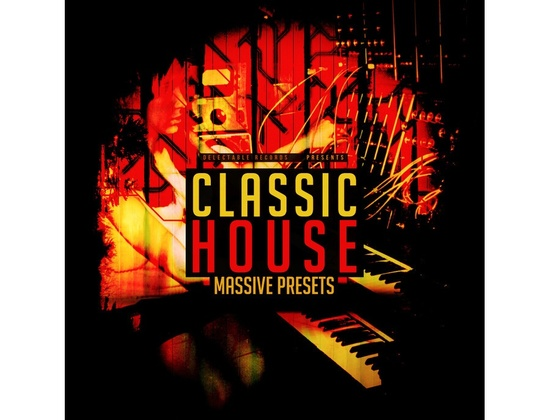 Delectable Records Classic House Massive Presets