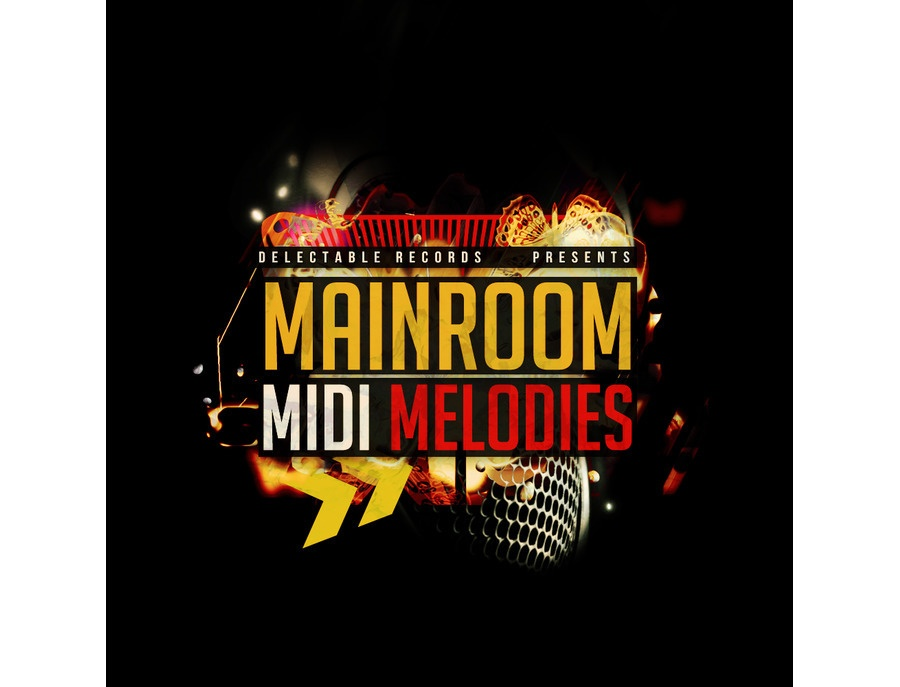 Delectable Records Mainroom MIDI Melodies