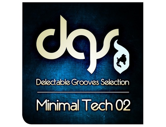 Delectable Records Minimal Tech Grooves Selection 02