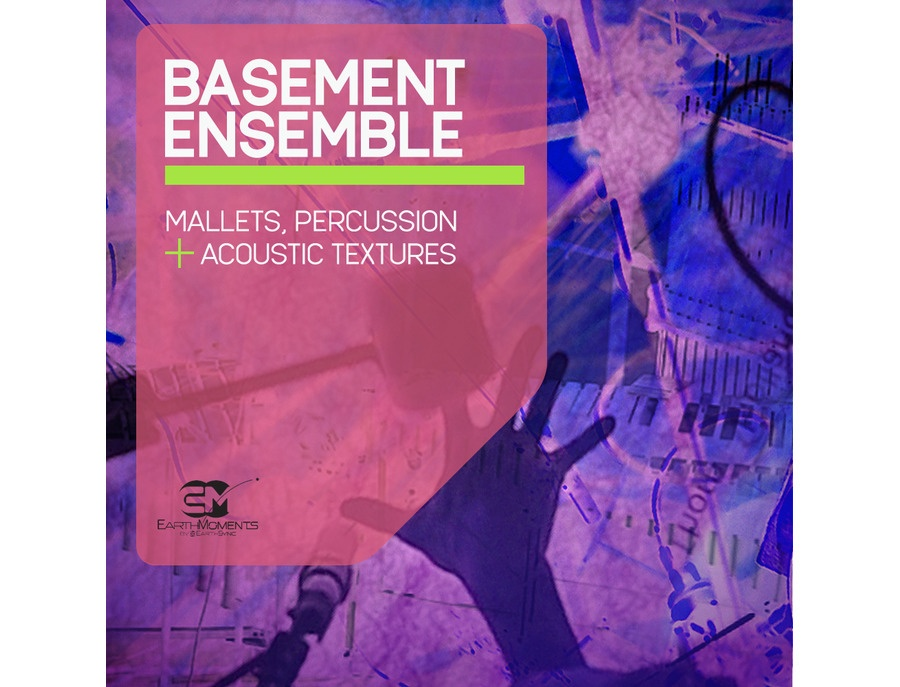 EarthMoments Basement Ensemble
