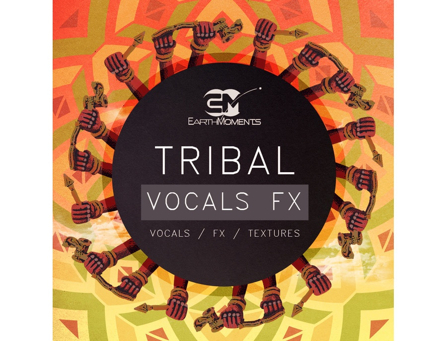EarthMoments Tribal Vocals FX