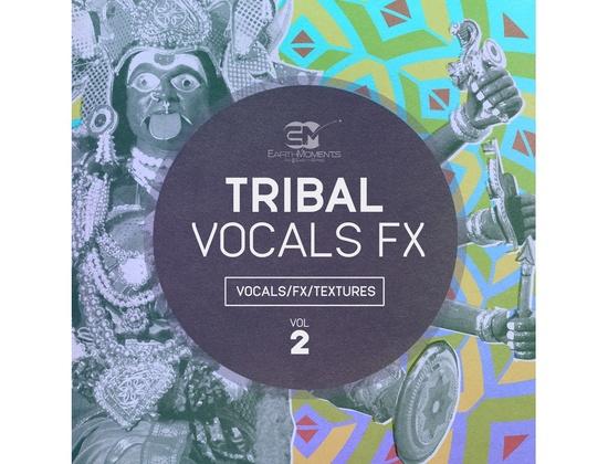 EarthMoments Tribal Vocal FX Vol 2