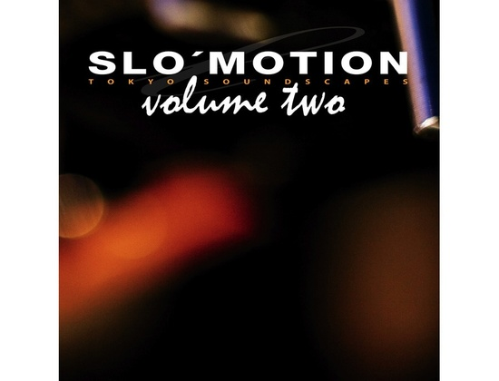 Equipped Music Slow Motion - Tokyo Soundscapes Vol2