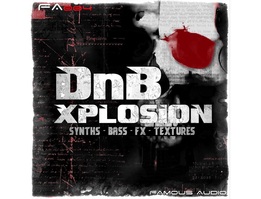Famous Audio DnB Xplosion
