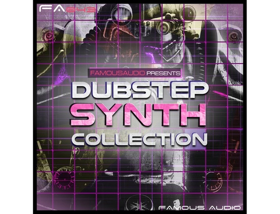 Famous Audio Dubstep Synth Collection