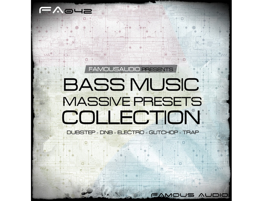 Famous Audio Bass Music Massive Presets Collection Reviews