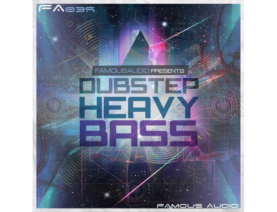 Famous Audio Dubstep Heavy Bass