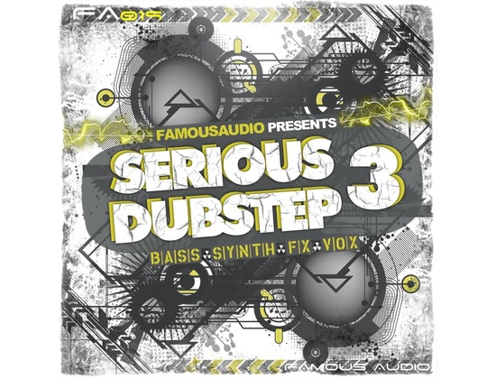 Famous Audio Serious Dubstep 3