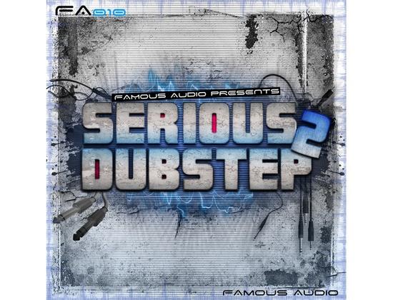 Famous Audio Serious Dubstep 2