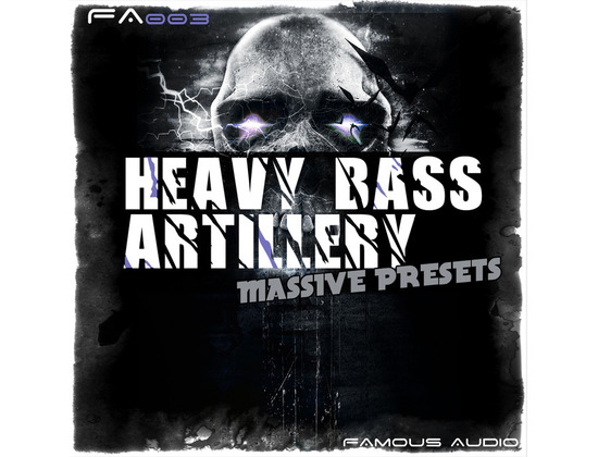 Famous Audio Heavy Bass Artillery