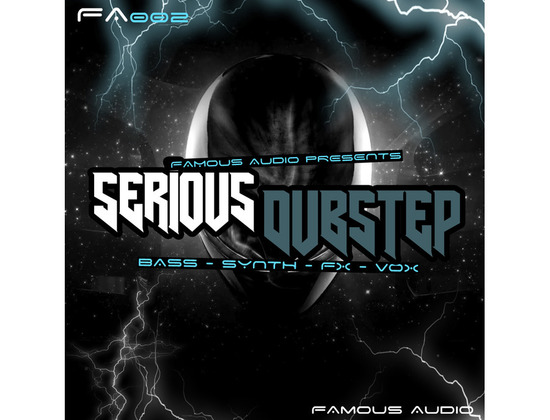 Famous Audio Serious Dubstep