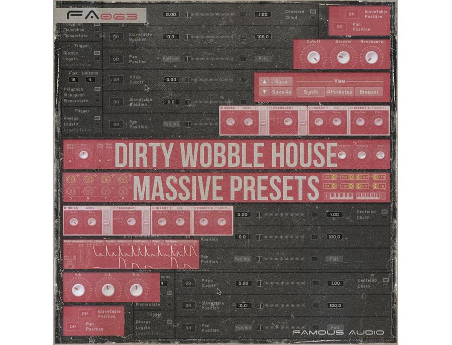 Famous Audio Dirty Wobble House: Massive Presets