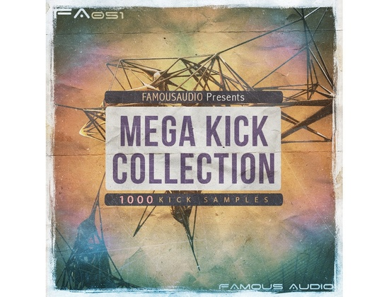 Famous Audio Mega Kick Collection